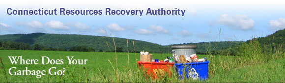 Connecticut Resources Recovery Authority, with caption: Where does your garbage go?